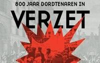 <p>800 jaar Dordtenaren in verzet<br /> in Hof van Nederland </p>